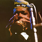 Sun Ship: The Complete Session by John Coltrane