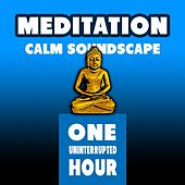 Meditation: Calm Soundscape by Meditation