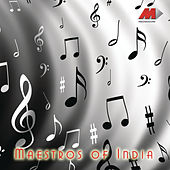 Maestros Of India by Various Artists