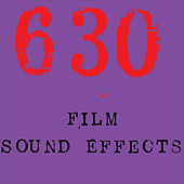 630 Film Sound Effects by Sound Effects