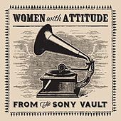 Woman With Attitude: Pioneer Women's Libbers & Other Threats to Civilization by Various Artists