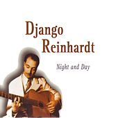Night and Day by Django Reinhardt