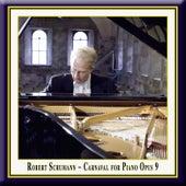 Schumann: Carnaval for Piano Op.9 - (1) Preambule-Pierrot-Arlequin-ValseNoble by Robert Schumann