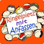 Ringelpietz mit Anfassen (Lass uns tanzen und turnen. Bewegungs- und Ruhelieder für Kinder) by Various Artists