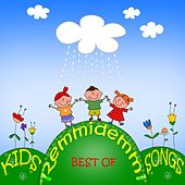 Remmidemmi, Best of Kids Songs (Lass uns tanzen und turnen. Bewegungs- und Ruhelieder für Kinder) by Various Artists