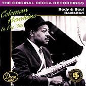 Body And Soul Revisited by Coleman Hawkins