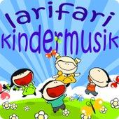 Larifari Kindermusik (Lass uns tanzen und turnen. Bewegungs- und Ruhelieder für Kinder) by Various Artists