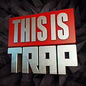 This Is...Trap by Various Artists