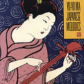 Japanese Melodies (Remastered) by Yo-Yo Ma