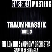 TRAUMKLASSIK Vol 3 by London Symphony Orchestra