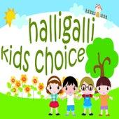 Halligalli Kids Choice (Lass uns tanzen und turnen. Bewegungs- und Ruhelieder für Kinder) by Various Artists