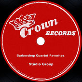 Barbershop Quartet Favorites by Studio Group