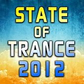 State of Trance 2012 by Various Artists