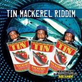 Tin Mackerel Riddim by Various Artists