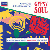 Gypsy Soul by Mantovani & His Orchestra