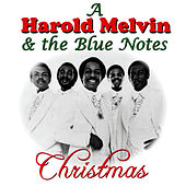 Christmas With Harold Melvin & The Blue Notes by Harold Melvin and The Blue Notes