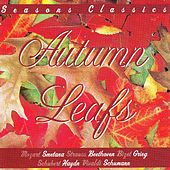 Autumn Leafs - Seasons Classics by Various Artists