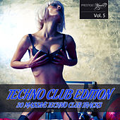 Techno Club Edition Vol. 5 by Various Artists