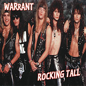 Rocking Tall by Warrant