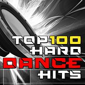 Top 100 Hard Dance Hits - Best of Hard Progressive Goa, Hard Trance, Hard Style, Fullon, Hard Psy Trance, Edm Anthems by Various Artists