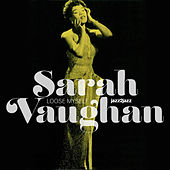 Loose Myself by Sarah Vaughan