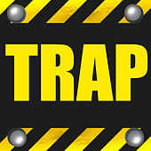 Trap by Various Artists