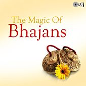 The Magic of Bhajans by Various Artists