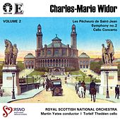 Widor: Symphony No.2 - Cello Concerto, Vol. 2 by Royal Scottish National Orchestra