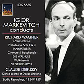 Igor Markevitch Conducts Richard Wagner and Claude Debussy by Berlin Philharmonic Orchestra