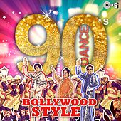 90's Dance (Bollywood Style) by Various Artists