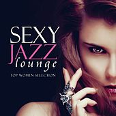 Sexy Jazz Lounge, Top Women Selection by Various Artists
