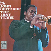 The Last Trane by John Coltrane