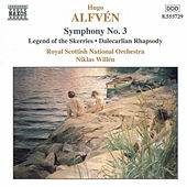Symphony No. 3 / Legend of the Skerries by Hugo Alfven