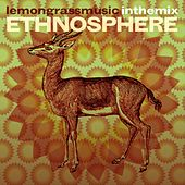 Lemongrassmusic In The Mix: Ethnosphere by Various Artists