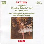 Coppelia/La Source by Leo Delibes