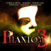 Phantom Vol. 3 by Various Artists