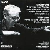 Schoenberg: A Survivor from Warsaw - 5 Orchestral Pieces - Begleitungsmusik zu einer Lichtspielszene - Messiaen: Hymne au Saint-Sacrement by Various Artists