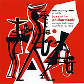 Norman Granz Presents Jazz at the Philharmonic Carnegie Hall Concert, September 13, 1952 by Various Artists