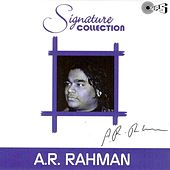 Signature Collection A.R. Rahman (Original Motion Picture Soundtrack) by Various Artists