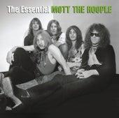 The Essential Mott The Hoople by Mott the Hoople