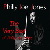 The Very Best of Philly Joe Jones by Philly Joe Jones