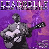 Huddie Ledbetters Best by Leadbelly
