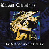 Classic Christmas by London Symphony Orchestra