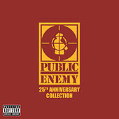 25th Anniversary Collection by Public Enemy
