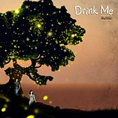 Bubble by Drink Me