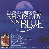 George Gershwin Rhapsody In Blue by 101 Strings Orchestra