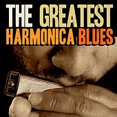The Greatest Harmonica Blues by Various Artists