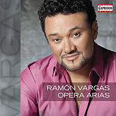 Opera Arias by Ramon Vargas