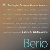 The Complete Sequenzas (and Works For Solo Instruments) by Luciano Berio