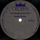 Two Songs of the 70's by Studio Group